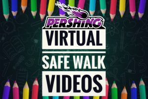 Pershing Virtual Safe Walk Videos